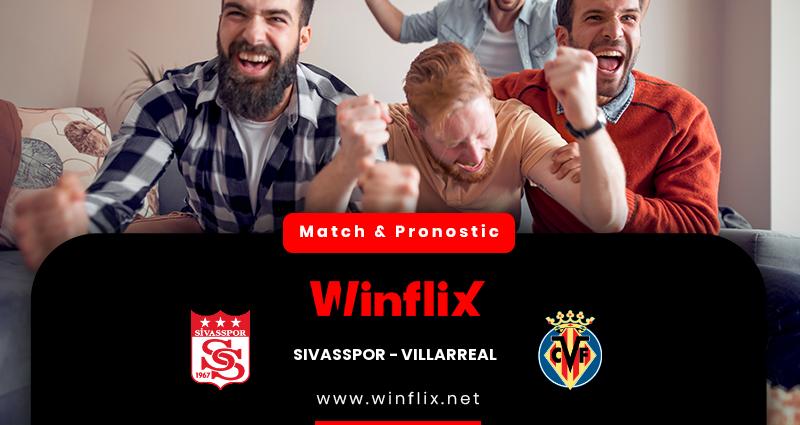 Pronostic Sivasspor - Villarreal du 03/12/2020 : notre prédiction
