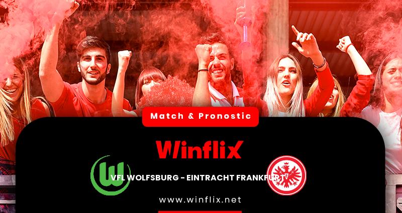 Pronostic Wolfsbourg - Eintracht Francfort du 11/12/2020 : notre prédiction