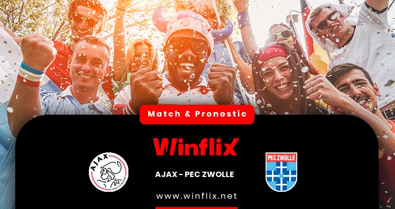 Pronostic Ajax Amsterdam - FC Zwolle du 12/12/2020 : notre prédiction