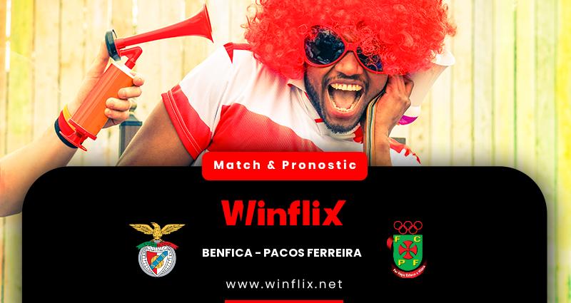 Pronostic Benfica - Pacos de Ferreira du 06/12/2020 : notre prédiction
