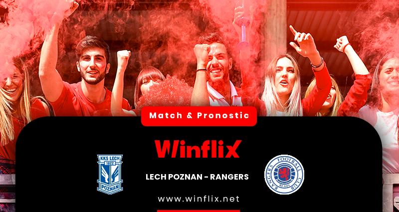 Pronostic Lech Poznan - Rangers du 10/12/2020 : notre prédiction