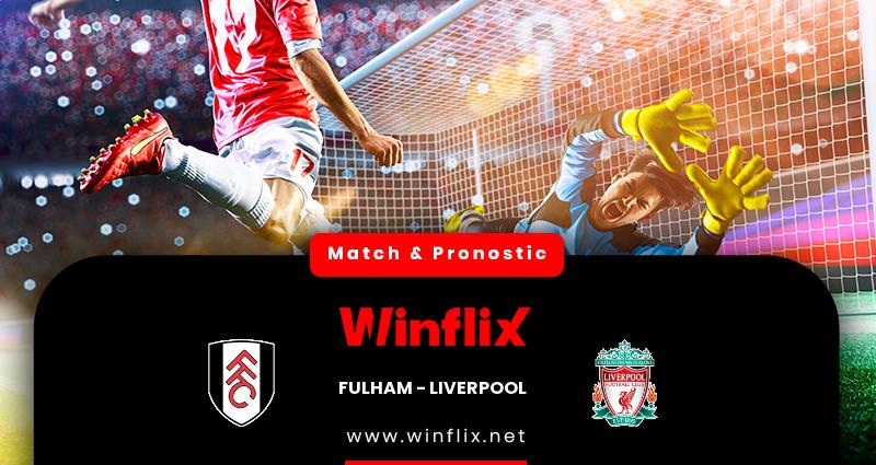 Pronostic Fulham - Liverpool du 13/12/2020 : notre prédiction