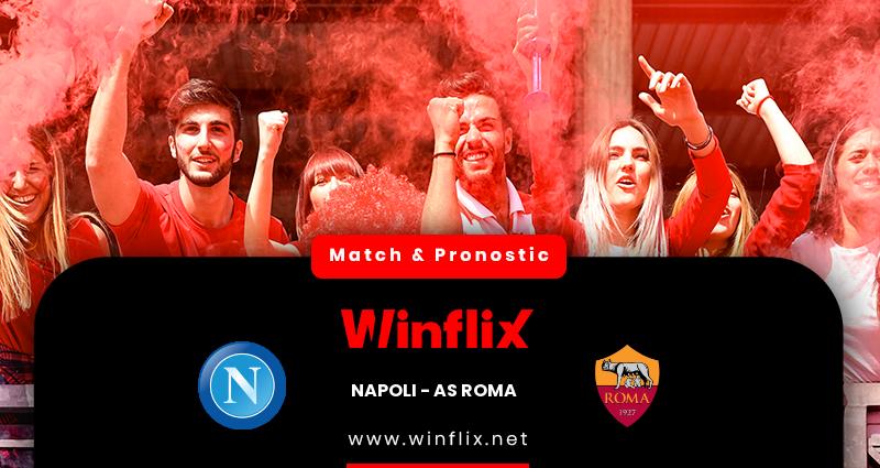 Pronostic Naples - AS Rome du 29/11/2020 : notre prédiction