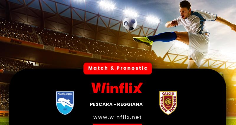 Pronostic Pescara - Reggiana du 04/05/2021 : notre prédiction