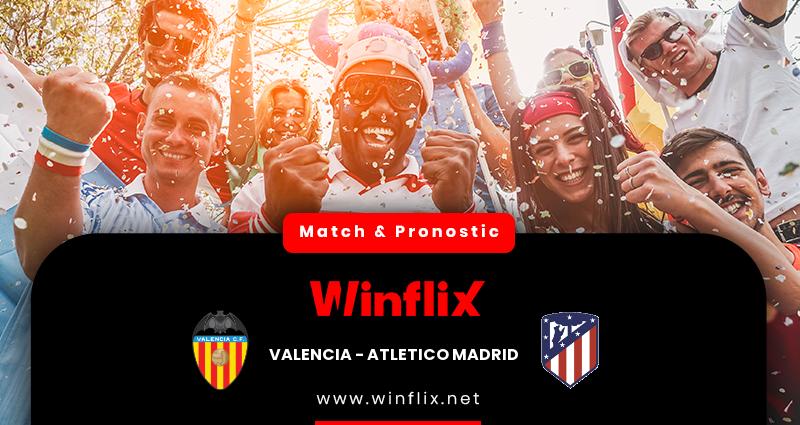 Pronostic Valence - Atletico Madrid du 28/11/2020 : notre prédiction