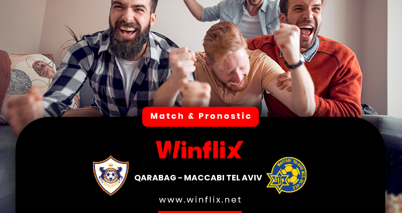 Pronostic Qarabag - Maccabi Tel Aviv du 03/12/2020 : notre prédiction