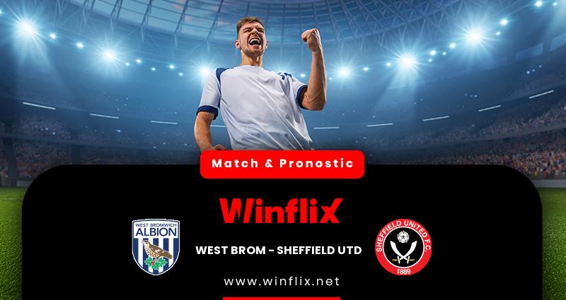 Pronostic West Bromwich Albion - Sheffield United du 28/11/2020 : notre prédiction