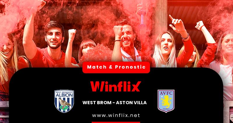 Pronostic West Bromwich Albion - Aston Villa du 20/12/2020 : notre prédiction