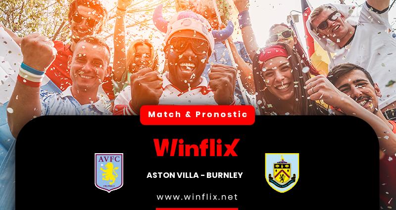 Pronostic Aston Villa - Burnley du 17/12/2020 : notre prédiction