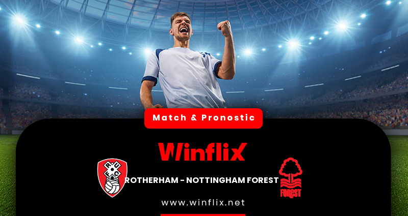 Pronostic Rotherham - Nottingham Forest du 23/02/2021 : notre prédiction